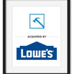 Mid market business acquired by Lowe's