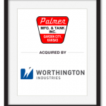 Palmer MFG. & Tank Inc Acquired by Worthington Industries