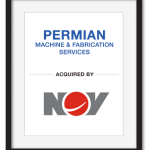 Permian Machine & Fabrication Services acquired by NOY