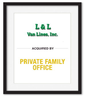 L&L Van Lines, Inc. Acquired by Private family office